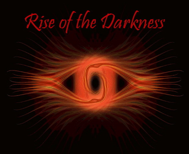 RISE OF THE DARKNESS - The Feature Film