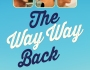 The Way Way Back – Movie Review