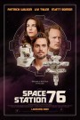 Space Station 76 – Movie Review