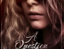 Cover Reveal – A Question OfCounsel