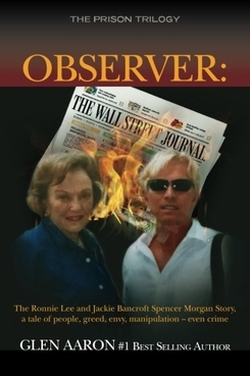 Observer: The Ronnie Lee and Jackie Bancroft Spencer Morgan Story