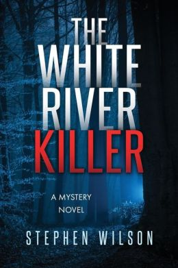 The White River Killer
