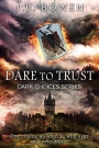 Book Tour – Dare to Trust by J.L.Bowen
