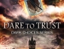 Book Tour – Dare to Trust by J.L. Bowen