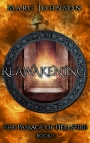 Book Tour – Reawakening (The Passage of Hellsfire, Book 3)