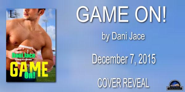 Game On by Dani Jace Book Banner