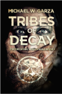 Book Tour ~ Tribes of Decay