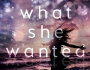 Cover Reveal ~ What SheWanted