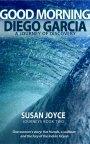 Book Blast ~ Good Morning Diego Garcia by SusanJoyce