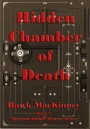 VBT ~ Hidden Chamber of Death by Hawk MacKinney