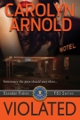 VBT – Violated by Carolyn Arnold
