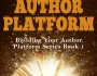 VBT ~ Building Your Author Platform