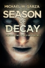 Cover Reveal ~ SEASON OF DECAY