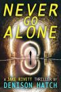 Blog Tour – Never Go Alone