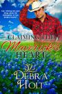 VBT – CLAIMING THE MAVERICK'S HEART by Debra Holt