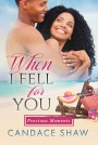Book Blast – WHEN I FELL FOR YOU