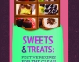 VBT – Sweets & Treats:  Festive Recipes for the Clean ChocolateLover