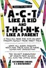 Book Promo – A-C-T Like a Kid and T-H-I-N-K Like aParent