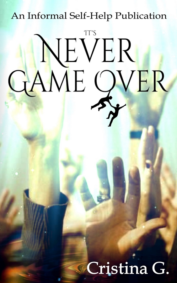 It's Never Game Over