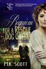 VBT – Requiem for a Rescue DogQueen