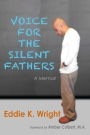VBT – Voice for the Silent Fathers