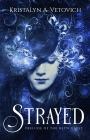 Pre-Publication Blitz – Strayed