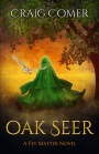 Release Blitz – Oak Seer: A Fey MatterNovel