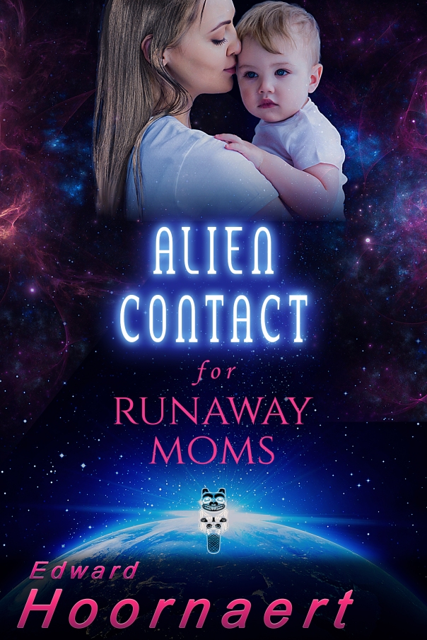 BookCover_Alien Contact for Runaway Moms Final