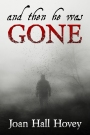 Book Blast – AND THEN HE WAS GONE