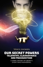 VBT – OUR SECRET POWERS