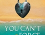 Book Spotlight – You Can't Force Love