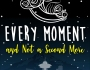 Spotlight – Every Moment and Not a SecondMore