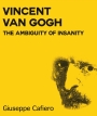 Release Blitz – Vincent Van Gogh: The Ambiguity of Insanity