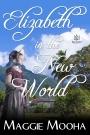Book Blast – ELIZABETH IN THE NEWWORLD