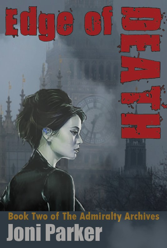 Edge of Death, Book Two of the Admiralty Archives - Joni Parker