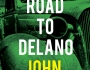 VBT – THE ROAD TO DELANO