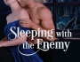 VBT – Sleeping with the Enemy