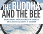 THE BUDDHA AND THEBEE